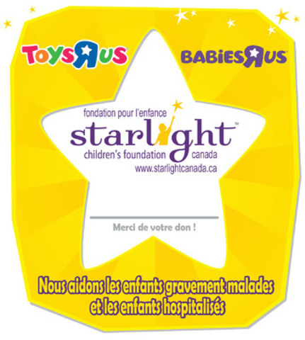 """Toys""""R""""Us, Canada invite les clients à faire un don en magasin ou en ligne à www.toysrus.ca/etoile. (Groupe CNW/Fondation pour l'enfance Starlight Canada)"""