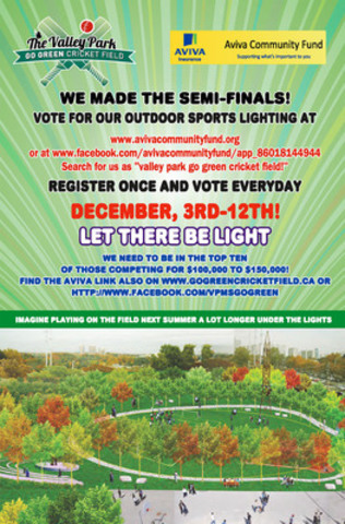 Valley Park Go Green Cricket Field Project Entering Semi-Finals As One of Canada's TOP THIRTY elected most popular ideas in Aviva Contest! Imagine playing on the field next summer a lot longer under the light. (CNW Group/Valley Park Go Green Cricket Field Project)