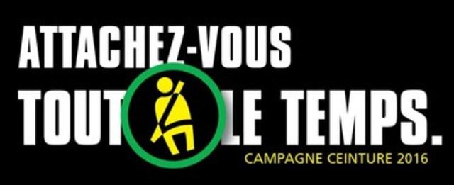 Attachez-vous tout le temps - Campagne ceinture 2016 (Groupe CNW/Société de l'assurance automobile du Québec)