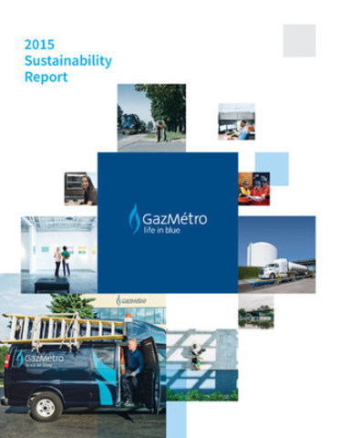 Gaz Métro Sustainability Report 2015 (CNW Group/Gaz Métro)