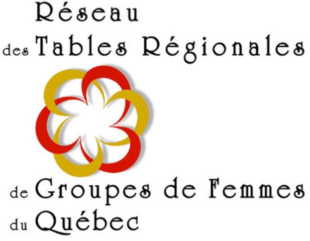 Réseau des Tables Régionales de Groupes de Femmes du Québec. (Groupe CNW/Réseau des Tables Régionales de Groupes de Femmes du Québec)