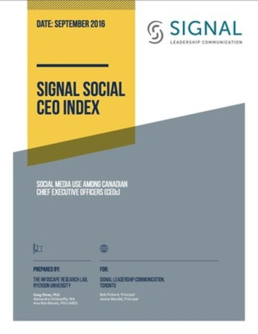Signal Leadership Communication Inc. (SLC), a social public relations firm for executives and companies dealing with digital disruption, today released the results of a new study of how Canada's 100 chief executives are using – and not using – social media. The Signal Social CEO Index is based on the Canadian Business magazine list of Canada's Top 100 highest-paid CEOs (published on January 4th 2016). (CNW Group/Signal Leadership Communication Inc)