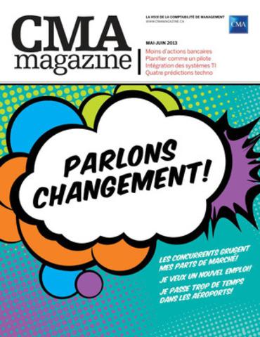 Le numéro de mai-juin a pour thème le changement et les transitions. (Groupe CNW/CPA Canada)