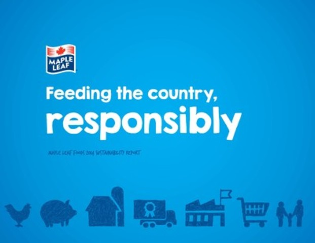 Maple Leaf Foods' 2014/15 Sustainability Report (CNW Group/Maple Leaf Foods Inc.)