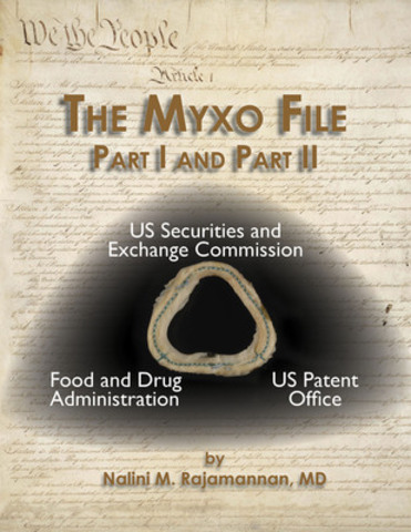 The Myxo File Part I and II by Nalini M. Rajamannan, MD. (CNW Group/ConcieValve LLC)