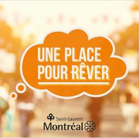 Une place pour rêver (Groupe CNW/Ville de Montréal - Arrondissement de Saint-Laurent)