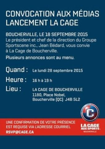 Lancement La Cage (Groupe CNW/La Cage aux Sports)