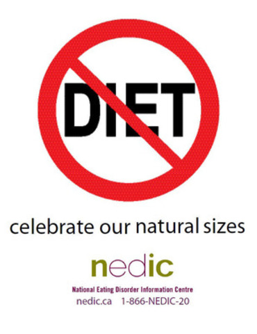 The National Eating Disorder Information Centre (NEDIC) encourages Canadians to celebrate International No Diet Day on May 6, 2014. (CNW Group/National Eating Disorder Information Centre)