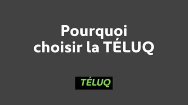 Pourquoi choisir la TÉLUQ (Groupe CNW/TÉLUQ)