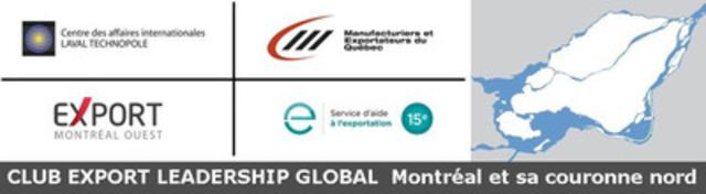 Partenaires du Club Export Leadership Global. (Groupe CNW/Manufacturiers et exportateurs du Québec)