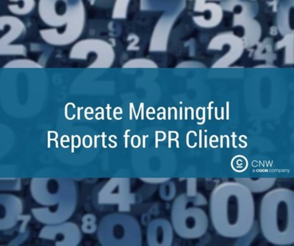 Create meaningful reports for PR clients (CNW Group/CNW Group Ltd.)