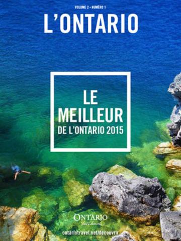 Faites votre valise pour profiter du meilleur de l'Ontario cet été (Groupe CNW/Société du Partenariat ontarien de marketing touristique)