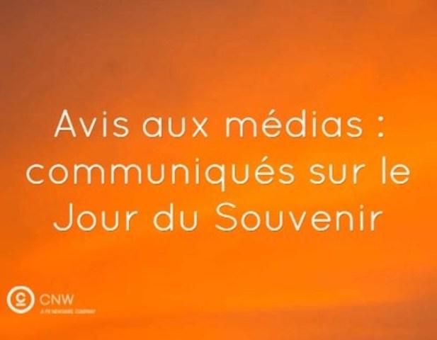 Avis aux médias : communiqués sur le Jour du Souvenir (Groupe CNW/Groupe CNW Ltée)