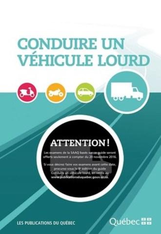 Conduire un véhicule lourd. (Groupe CNW/Centre de services partagés du Québec)