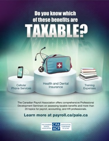 The Canadian Payroll Association offers comprehensive Professional Development Seminars on assessing taxable benefits and more than 20 topics for payroll, accounting and HR professionals. Learn more at payroll.ca / paie.ca. (CNW Group/Canadian Payroll Association)