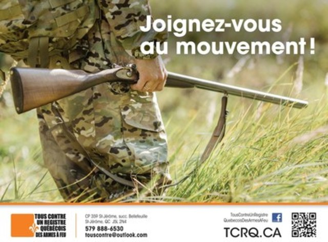 Tous contre un registre Québecois des armes à feu - Joignez-vous au mouvement ! (Groupe CNW/Tous contre un registre Québecois des armes à feu)
