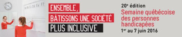 20e édition - Semaine québécoise des personnes handicapées - 1er au 7 juin 2016 (Groupe CNW/Cabinet de la ministre déléguée à la Réadaptation, à la Protection de la jeunesse, à la Santé publique et aux Saines habitudes de vie)