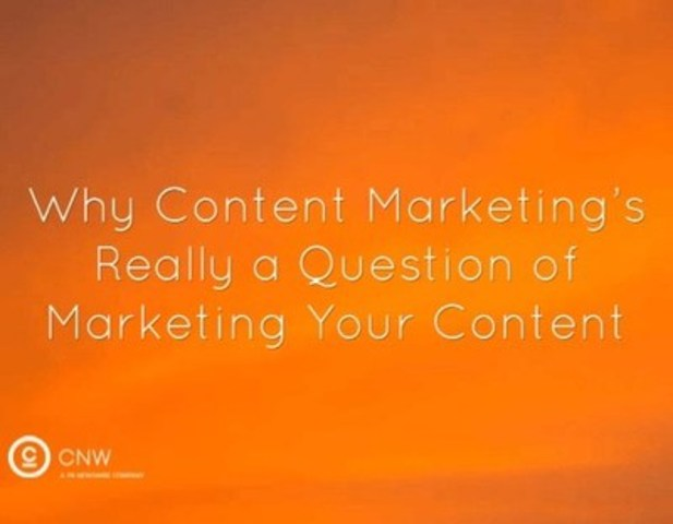 Content distribution and content syndication can be just as important to content marketing as the actual content creation. (CNW Group/CNW Group Ltd.)