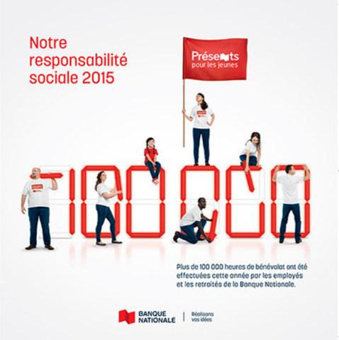 La Banque Nationale présente son bilan de responsabilité sociale 2015 (Groupe CNW/Banque Nationale du Canada)