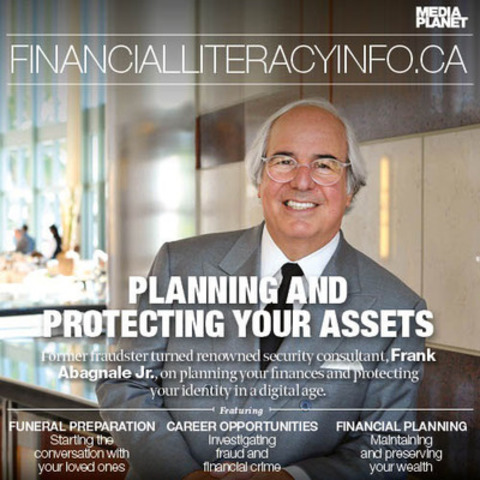 Frank Abagnale Jr., former fraudster and con man, opens up on why Canadians need to take a proactive approach to fraud and protecting their assets in Mediaplanet's exclusive interview. (CNW Group/Mediaplanet Ltd)