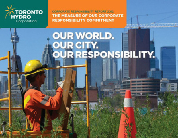 Toronto Hydro Launches its 2012 Corporate Responsibility Report (CNW Group/Toronto Hydro Corporation)