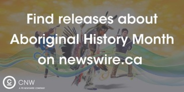 Aboriginal History Month (CNW Group/CNW Group Ltd.)