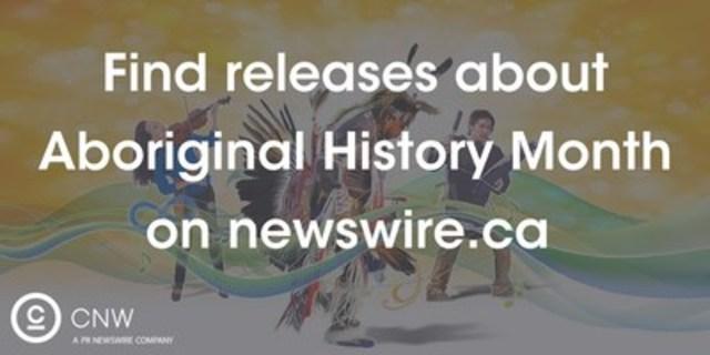 Aboriginal History Month (CNW Group/CNW Group Ltd.)