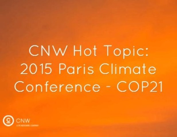 CNW Hot Topic: 2015 Paris Climate Conference - COP21 (CNW Group/CNW Group Ltd.)