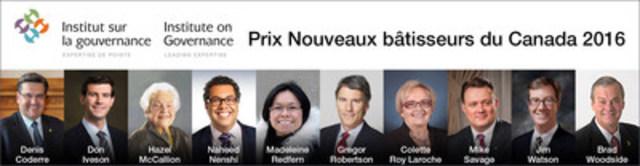 Prix Nouveaux bâtisseurs du Canada 2016 - Célébrer le leadership des maires canadiens (Groupe CNW/Institute on Governance)