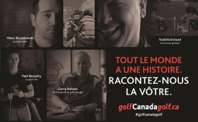 Les Canadiens sont invités à partager leur histoire sur   www.golfcanadagolf.ca et à s'impliquer toute la saison durant en utilisant le mot-clic #golfcanadagolf (Groupe CNW/Golf Canada)