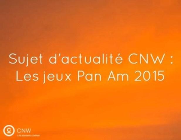 Communiqués sur les jeux Pan Am 2015 sur CNW.ca (Groupe CNW/Groupe CNW Ltée)