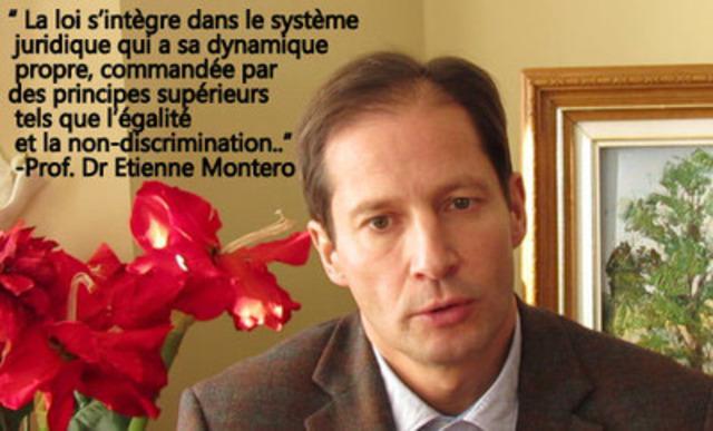 Professeur Dr Etienne Montero, Doyen de la faculté de droit, Université de Namur, Belgique (Groupe CNW/Coalition des médecins pour la justice sociale)