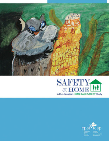 Safety at Home, A Pan-Canadian Home Care Safety Study (CNW Group/Canadian Patient Safety Institute)