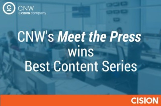 CNW's Meet the Press wins Best Content Series (CNW Group/CNW Group Ltd.)