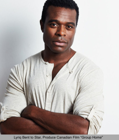 "Lyriq Bent to Star, Produce Canadian Film ""Group Home"" (CNW Group/Timshel Pictures)"