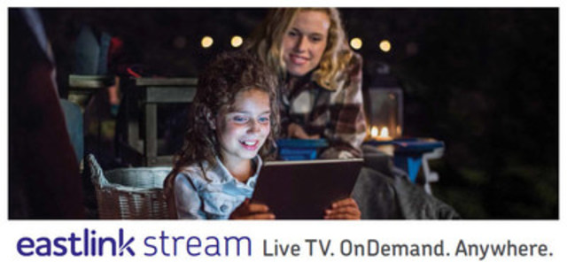 Eastlink Stream - LiveTV. OnDemand. Anywhere (CNW Group/Eastlink)