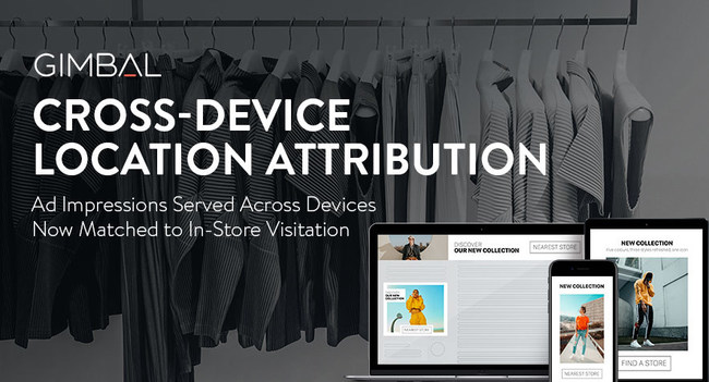 Gimbal launches cross-device version of Arrival, their flagship in-store attribution product.