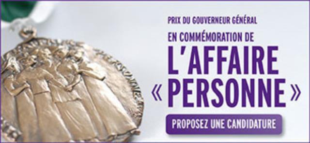 Proposez une candidature pour les Prix du Gouverneur Général en commémoration de l'affaire «personne » (Groupe CNW/Condition féminine Canada)