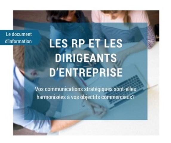 Les RP et les dirigeants d'entreprise (Groupe CNW/Groupe CNW Ltée)