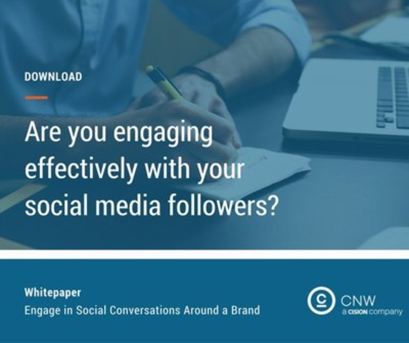 Are you engaging effectively with your social media followers? (CNW Group/CNW Group Ltd.)