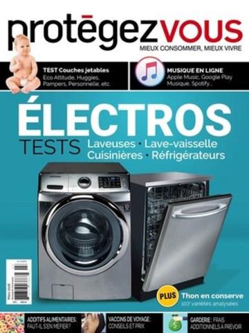 PROTÉGEZ-VOUS mars 2016 - Protégez-Vous enquête sur la fiabilité des électroménagers (Groupe CNW/Protégez-Vous)