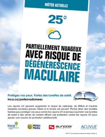 Cet été, INCA et ses partenaires MétéoMédia, Sundog Eyewear et les verres de contact ACUVUE(MD) demandent aux personnes de tous âges de porter des lunettes de soleil offrant une bonne protection contre les rayons UV chaque fois qu'ils sont à l'extérieur. (Groupe CNW/INCA)