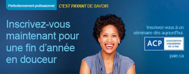 L'Association canadienne de la paie offre également plus d'une vingtaine de séminaires de perfectionnement professionnel différents sur la paie à travers le Canada, lesquels s'adressent aux professionnels membres et non membres des secteurs de la paie, de la comptabilité, de la finance et des ressources humaines qui ont à cœur d'avoir des connaissances à jour en conformité de la paie. Notre séminaire Déclarations de fin d'année et exigences pour la nouvelle année est un apprentissage essentiel pour toute personne responsable d'une paie canadienne. (Groupe CNW/Association canadienne de la paie)