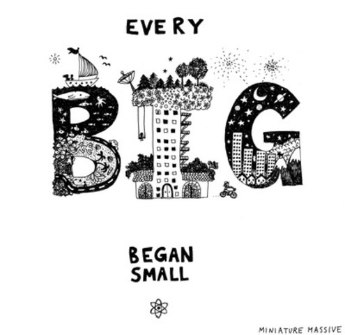 Every Big Began Small, Illustration by Ani Castillo. (CNW Group/MINIATURE MASSIVE)