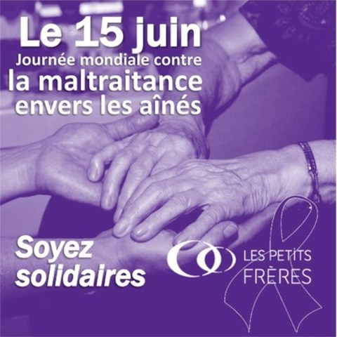 Les Petits Frères soulignent la 11e Journée de lutte contre la maltraitance des personnes âgées (Groupe CNW/Les Petits Frères)