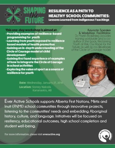 Resilience as a Path to Healthy School Communities: Lessons Learned from Indigenous Teachings (CNW Group/Ever Active Schools)