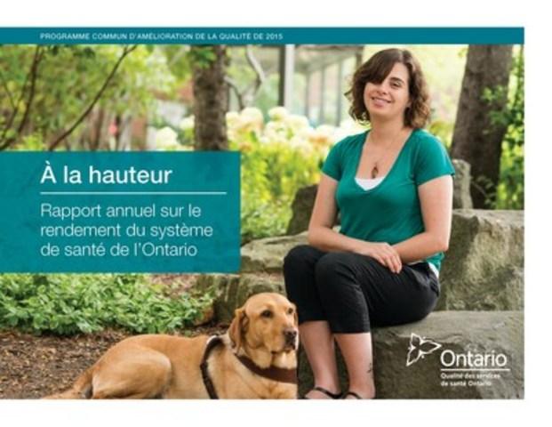 """À la hauteur: Rapport annuel sur le rendement du système de santé de l'Ontario""""  (Groupe CNW/Qualité des services de santé Ontario)"""