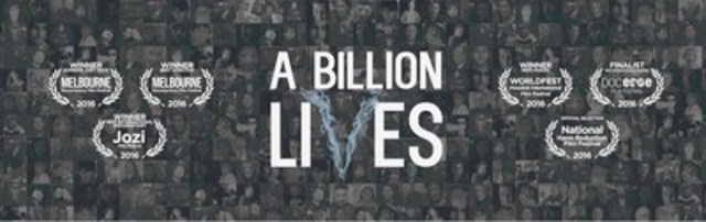 The award winning Documentary A Billion Lives set to make its Canadian Premiere, in Toronto on October 21st. (CNW Group/A Billion Lives)