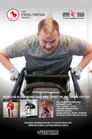 Are you #PARATOUGH? Interested in becoming a Paralympian? Here''s your chance to find out what it takes. PARALYMPIAN SEARCH program launched to identify next generation of Canadian Paralympic athletes. Calgary to host inaugural athlete recruitment event Nov. 14  (CNW Group/Canadian Paralympic Committee (CPC))