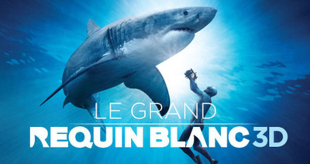 LE GRAND REQUIN BLANC 3D (Groupe CNW/Centre des sciences de Montréal)